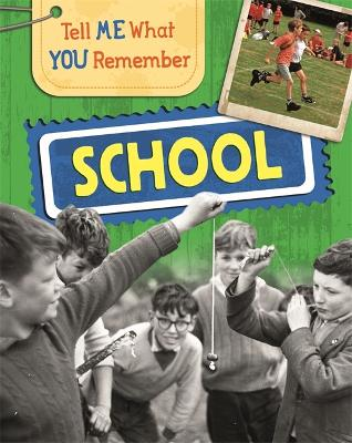 Tell Me What You Remember: School book