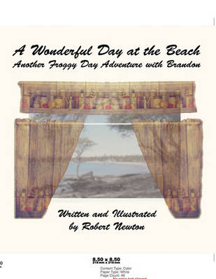 A Wonderful Day at the Beach by Robert Newton