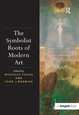 Symbolist Roots of Modern Art book