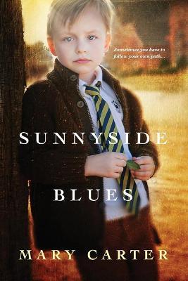 Sunnyside Blues by Mary Carter