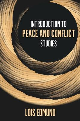 Introduction to Peace and Conflict Studies book