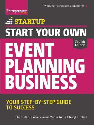 Start Your Own Event Planning Business by The Staff of Entrepreneur Media