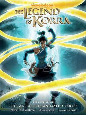 Legend Of Korra: The Art Of The Animated Series Book 2 by Michael Dante DiMartino