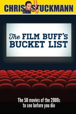 The Film Buff's Bucket List by Chris Stuckmann