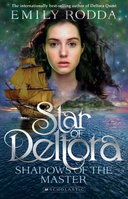 Star of Deltora #1: Shadows of the Master book