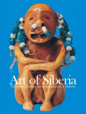 Art of Siberia by Valentina Gorbatcheva