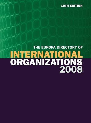 Europa Directory of International Organizations by Europa Publications