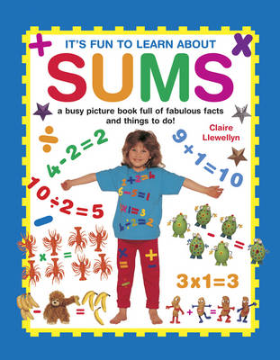It's Fun to Learn About Sums by Claire Llewellyn