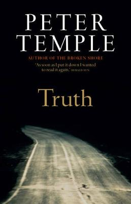 Truth by Peter Temple