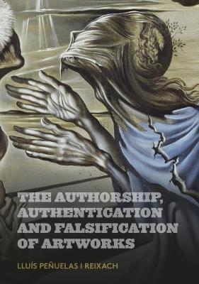 Authorship, Authentication and Falsification of Artworks book