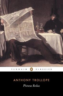 Phineas Redux by Anthony Trollope