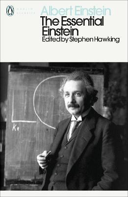The Essential Einstein: His Greatest Works book