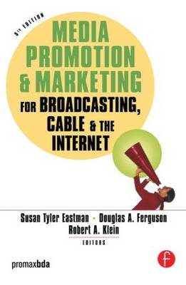 Media Promotion and Marketing for Broadcasting, Cable and the Internet book