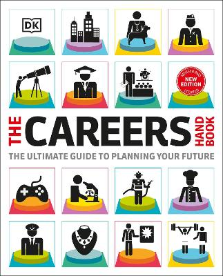 The Careers Handbook: The ultimate guide to planning your future by DK