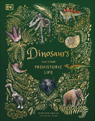 Dinosaurs and other Prehistoric Life by DK