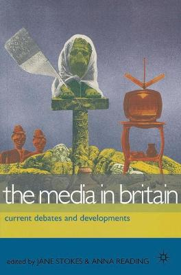 Media in Britain by Jane Stokes