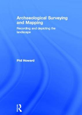 Archaeological Surveying and Mapping book