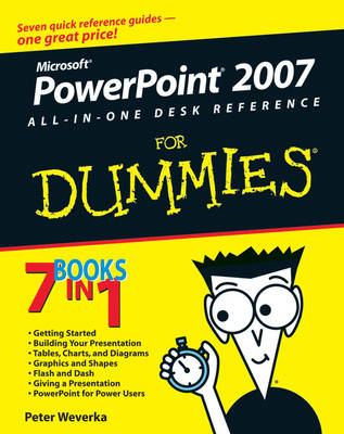 PowerPoint 2007 All-in-One Desk Reference For Dummies by Peter Weverka