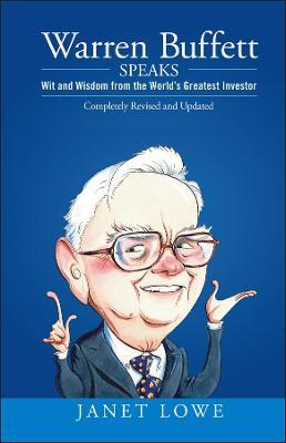 Warren Buffett Speaks by Janet Lowe