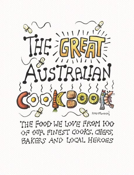 The Great Australian Cookbook by