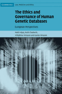Ethics and Governance of Human Genetic Databases book