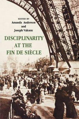 Disciplinarity at the Fin de Siecle book