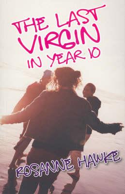 The Last Virgin in Year 10 book