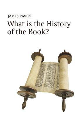 What is the History of the Book? by James Raven