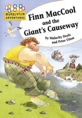 Finn MacCool and the Giant's Causeway by Malachy Doyle