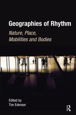 Geographies of Rhythm by Tim Edensor