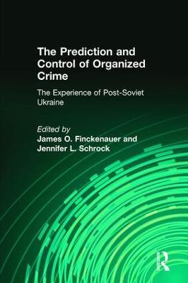 Prediction and Control of Organized Crime book