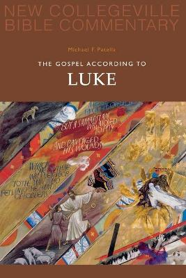 The Gospel According To Luke: Volume 3 by Michael F. Patella