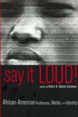 Say it Loud! by Robin R. Means Coleman
