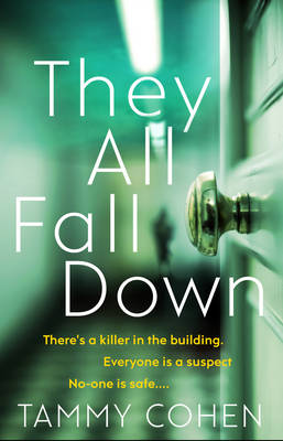 They All Fall Down by Tammy Cohen