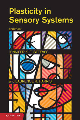 Plasticity in Sensory Systems by Laurence R. Harris