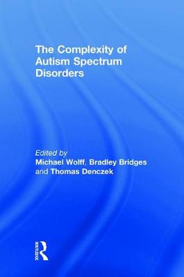 The Complexity of Autism Spectrum Disorders by Michael Wolff
