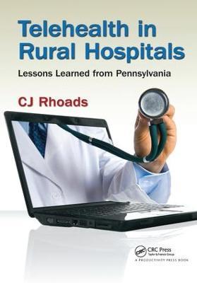 Telehealth in Rural Hospitals by CJ Rhoads