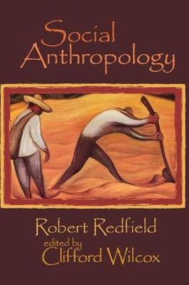 Social Anthropology by Kevin Jack Riley