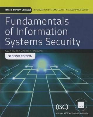 Fundamentals Of Information Systems Security by Michael G. Solomon