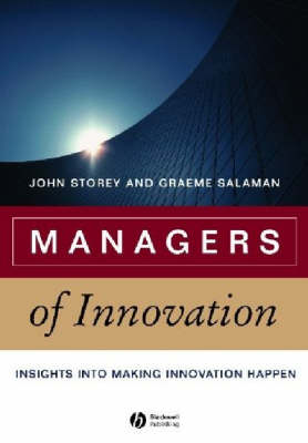 Managers of Innovation by John Storey
