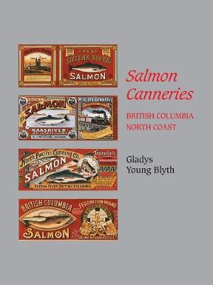 Salmon Canneries by Gladys Young Blyth