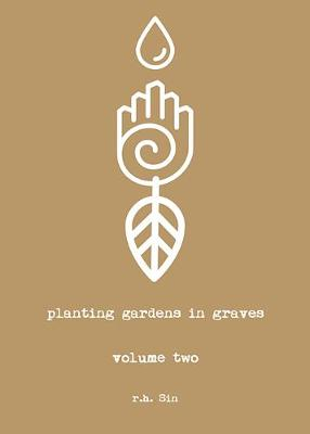 Planting Gardens in Graves II by R. H. Sin