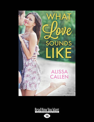 What Love Sounds Like by Alissa Callen