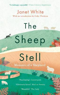 The Sheep Stell: Memoirs of a Shepherd book