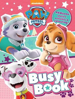 Nickelodeon PAW Patrol Busy Book by Parragon Books Ltd