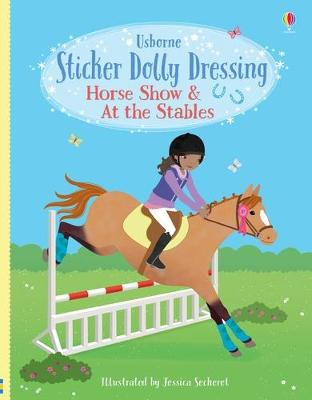 Sticker Dolly Dressing Horse Show and At the Stables by Lucy Bowman