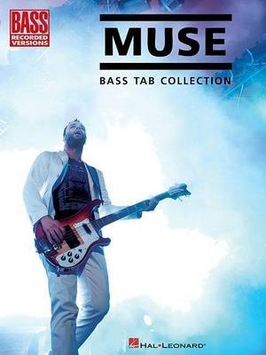 Muse: Bass Tab Collection by Matt Scharfglass