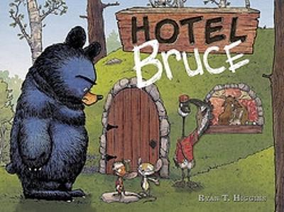 Hotel Bruce by Ryan T Higgins