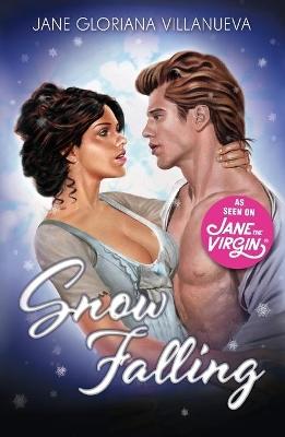 Snow Falling by Jane Gloriana Villanueva