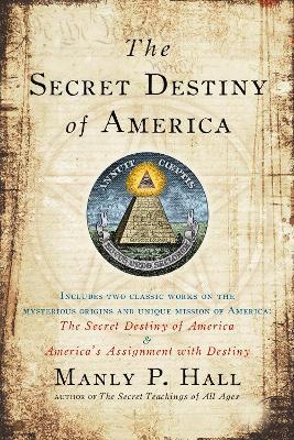 Secret Destiny of America book